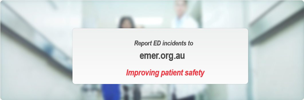 report ED incidents to emer.org.au